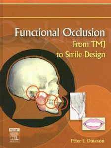 Download Functional Occlusion: From TMJ to Smile Design - Peter E. Dawson