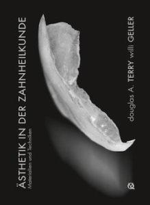 Скачать Эстетическая и реставрационная стоматология. Выбор материалов и методов - Дуглас Терри Вилли Геллер