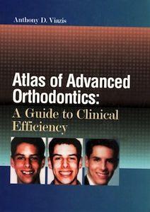 Скачать Атлас передовой ортодонтии: руководство по клинической эффективности - Viazis Anthony
